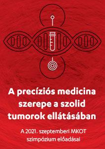 A precíziós medicina szerepe a szolid tumorok ellátásában - a 2021. szeptemberi MKOT szimpózium előadásai